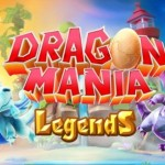 Gameloft released Dragon Mania Legends